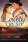 Cowboy Crush (Cowboys of Fire Mountain #1)