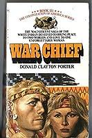 War Chief (White Indian, #3)