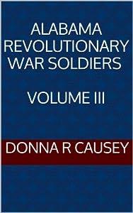 Alabama Revolutionary War Soldiers, Volume III