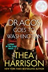 Dragos Goes to Washington by Thea Harrison