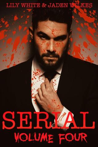 Serial, Volume Four (Serial, #4)