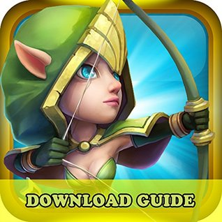 CASTLE CLASH GAME: HOW TO DOWNLOAD FOR KINDLE FIRE HD HDX + TIPS: The Complete Install Guide and Strategies: Works on ALL Devices!