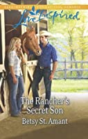 Mills & Boon : The Rancher's Secret Son