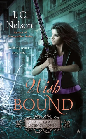 Wish Bound (Grimm Agency, #3)