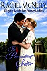 The Persistent Suitor (Eligible Lords for Proper Ladies, #1)