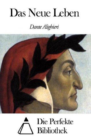Das Neue Leben Dante Alighieri