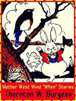 """Mother West Wind """"When"""" Stories (Illustrations)"""