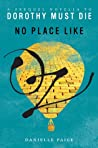 No Place Like Oz (Dorothy Must Die, #0.1)