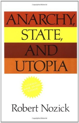 Anarchy, State, and Utopia by Robert Nozick