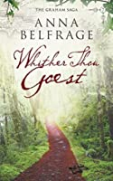Whither Thou Goest (The Graham Saga Book 7)