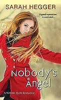 Nobody's Angel (Willow Park, #1)