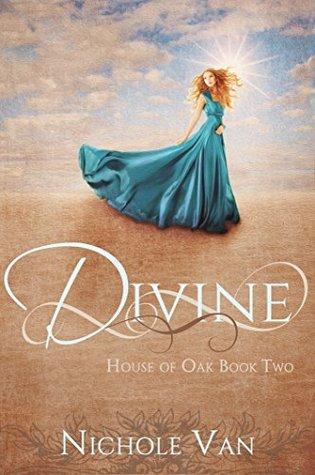 Divine (House of Oak, #2)