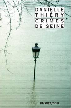 Crimes de Seine by Danielle Thiéry