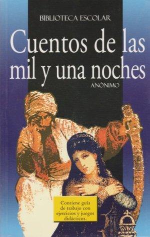 Cuentos De Las Mil Y Una Noches By Anonymous