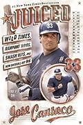 Juiced: Wild Times, Rampant 'Roids, Smash Hits, and How Baseball Got Big
