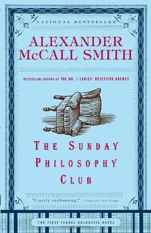 The Sunday Philosophy Club (Isabel Dalhousie, #1)