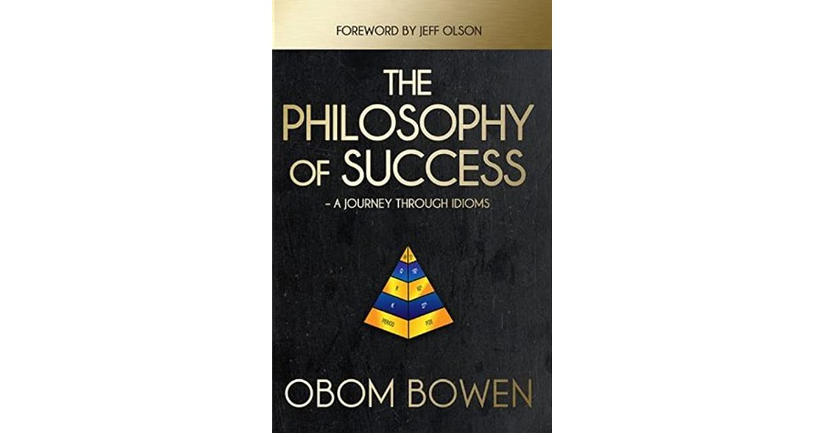 The Philosophy of Success - A Journey Through Idioms by Obom