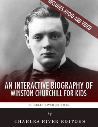 An Interactive Biography of Winston Churchill for Kids