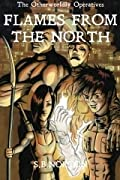 Flames from the North (The Otherworldly Operatives, #1)