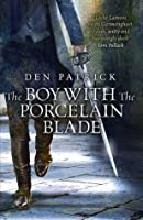 The Boy with the Porcelain Blade (Erebus Sequence, #1)