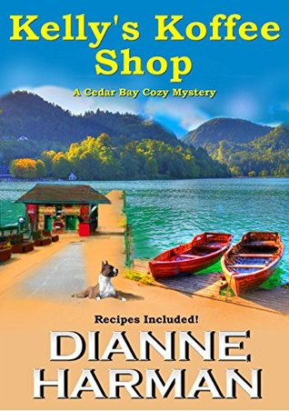 Kelly's Koffee Shop (Cedar Bay Mystery #1)