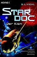 Der Klon (Stardoc, #2)
