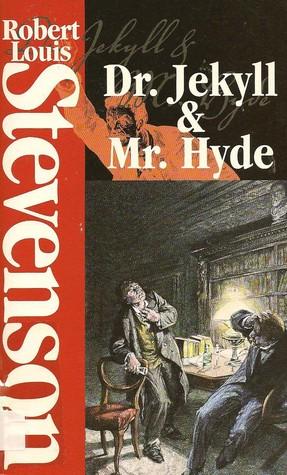The Strange Case of Dr. Jekyll & Mr. Hyde / The Dynamiter
