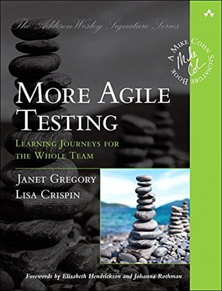 More Agile Testing by Janet Gregory