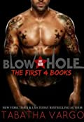 Blow Hole: The First 4 Books
