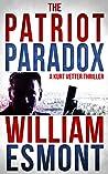 The Patriot Paradox (The Kurt Vetter Trilogy, #1)