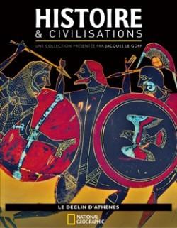 Histoire et Civilisations National Geographic, tome 8: Le déclin d'Athènes