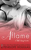 Aflame (Fall Away, #4)