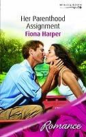 Her Parenthood Assignment (Mills & Boon Romance)
