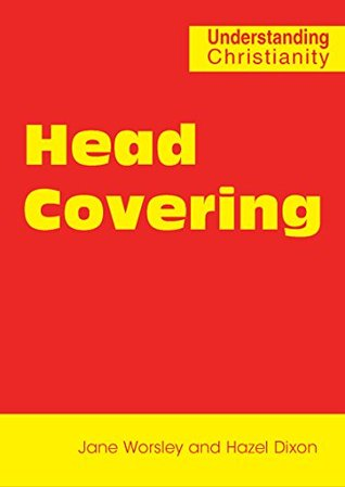 Head Covering (Understanding Christianity)