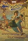 Doomsday in Pompeii (Imagination Station, #16)