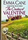 The Cowboy of Valentine Valley (A Valentine Valley Novel)