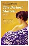 The Distant Marvels by Chantel Acevedo