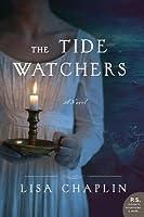 The Tide Watchers (The Tidewatchers, #1)