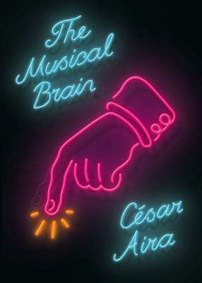 The Musical Brain: And Other Stories