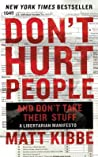 Don't Hurt People and Don't Take Their Stuff by Matt Kibbe