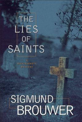 The Lies of Saints (Nick Barrett, #3)