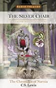 The Silver Chair (Radio Theatre's Chronicles of Narnia, #6)
