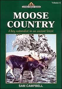 Moose Country by Sam Campbell