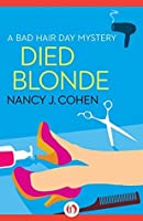 Died Blonde (The Bad Hair Day Mysteries Book 6)