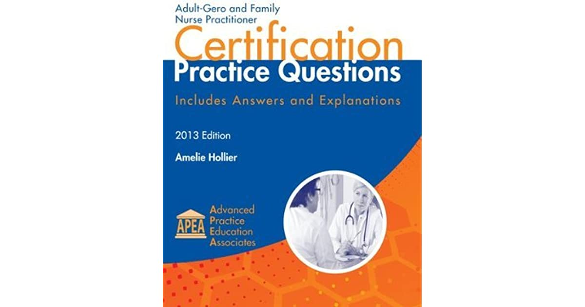 Adult Gero And Family Nurse Practitioner Certification Practice
