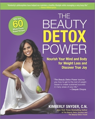 The-beauty-detox-power-nourish-your-mind-and-body-for-weight-loss-and-discover-true-joy