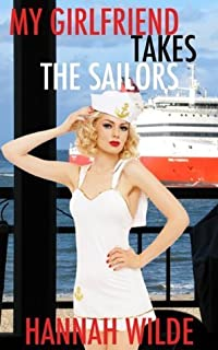My Girlfriend Takes The Sailors