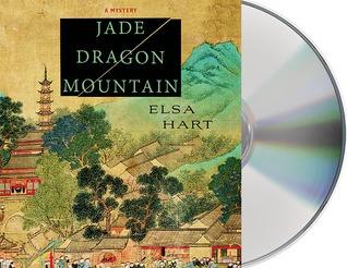 Jade Dragon Mountain (Li Du Novels #1) by Elsa Hart
