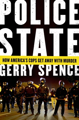 Police State by Gerry Spence