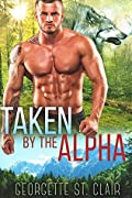 Taken By The Alpha (Timber Valley Pack #5)